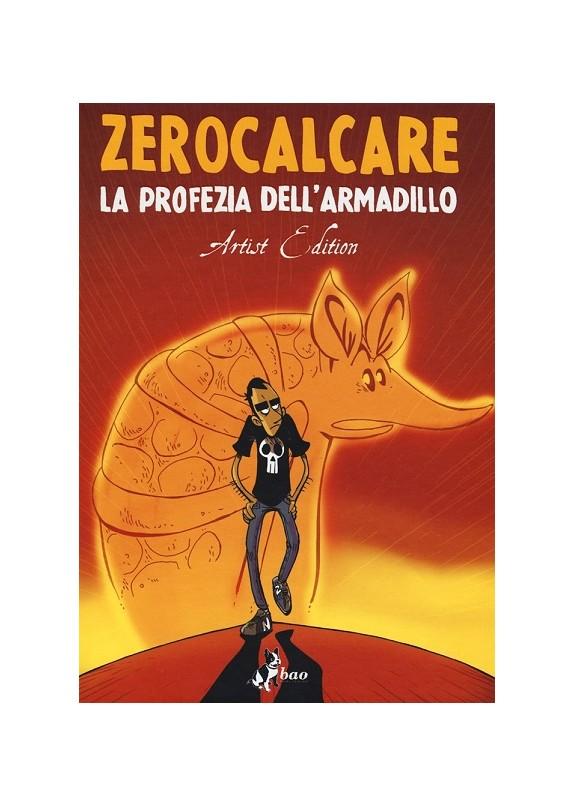 ZEROCALCARE LA PROFEZIA DELL'ARMADILLO Artist Edition