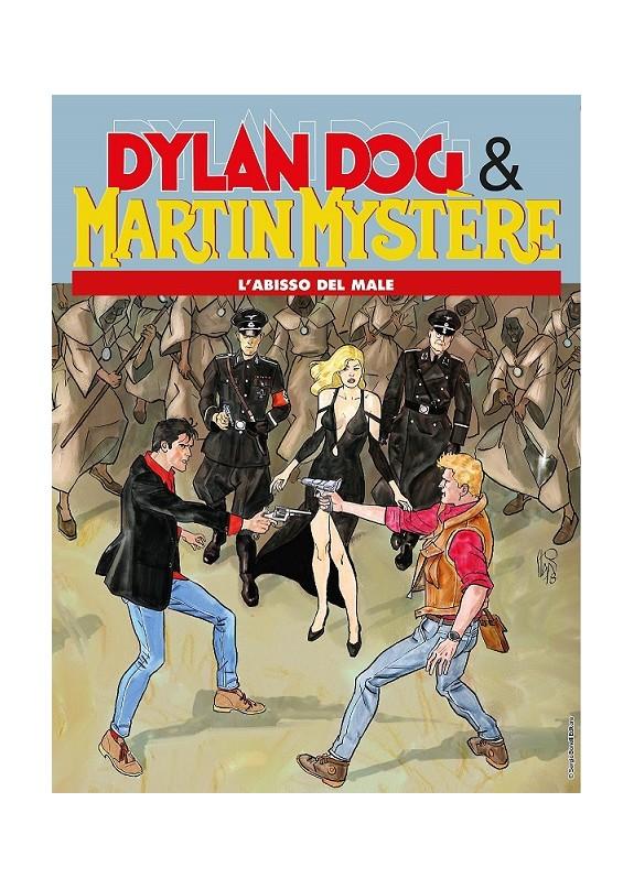 DYLAN DOG & MARTIN MYSTERE L'ABISSO DEL MALE - MAXI MARTIN MYSTERE N.10)