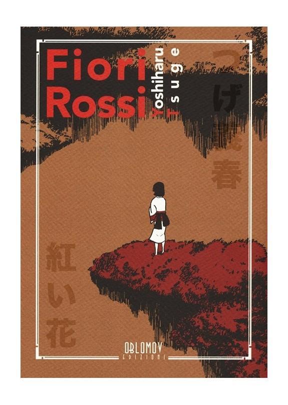 FIORI ROSSI (VOLUME UNICO)