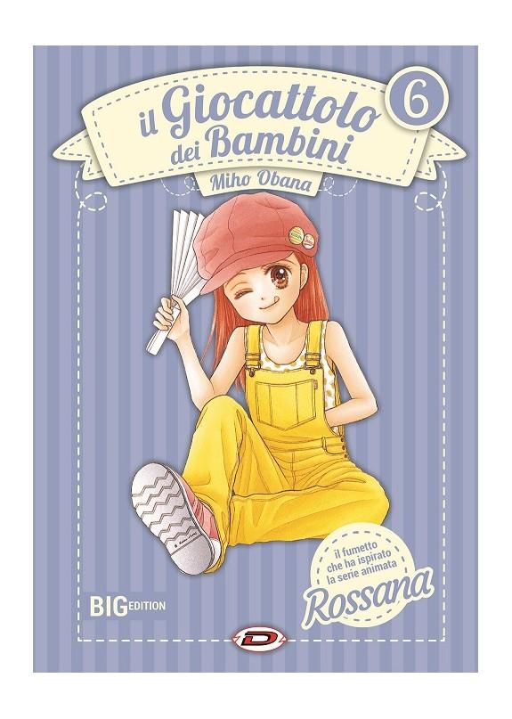 IL GIOCATTOLO DEI BAMBINI BIG EDITION - ROSSANA N.6 (DI 7)