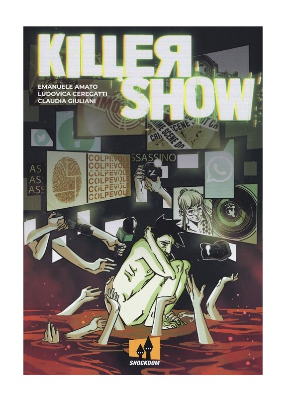 KILLER SHOW (VOLUME UNICO)