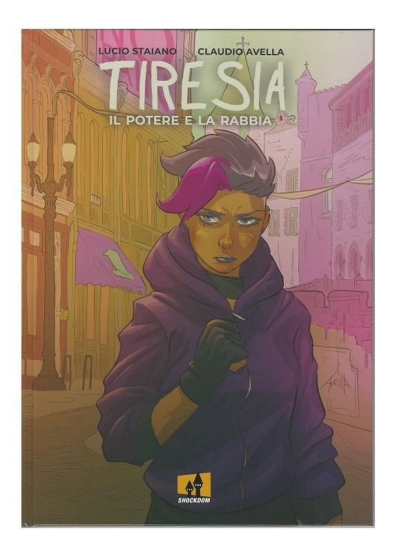 TIRESIA - IL POTERE E LA RABBIA (VOLUME UNICO)