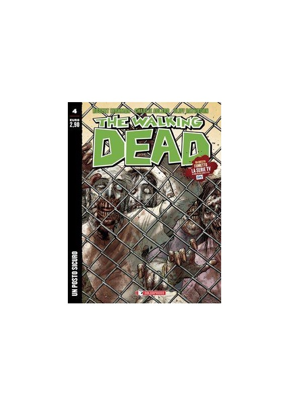 THE WALKING DEAD ECONOMICO UN POSTO SICURO N.4