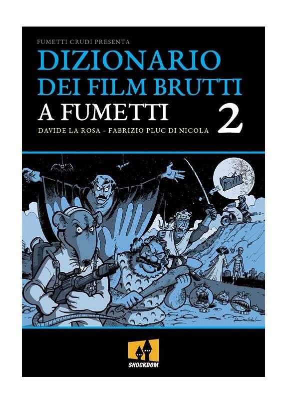 DIZIONARIO DEI FILM BRUTTI A FUMETTI N.2