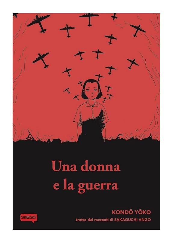 UNA DONNA E LA GUERRA (VOLUME UNICO )