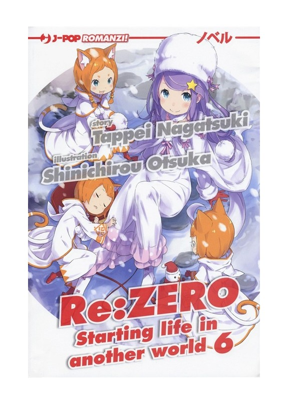 RE:ZERO STARTING LIFE IN ANOTHER WORLD NOVEL N.6