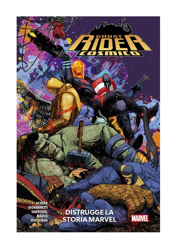 GHOST RIDER COSMICO - DISTRUGGE LA STORIA MARVEL