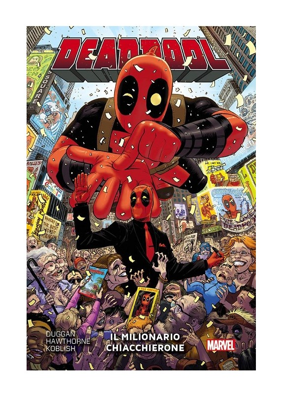 DEADPOOL N.9  IL MILIONARIO CHIACCHIERONE - MARVEL COLLECTION