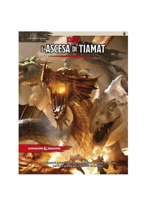DUNGEONS & DRAGONS 5a Edizione - LA TIRANNIA DEI DRAGHI - L'ASCESA DI TIAMAT