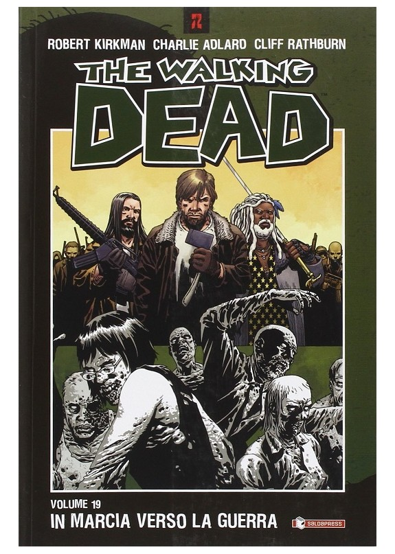 THE WALKING DEAD N.19 IN MARCIA VERSO LA GUERRA