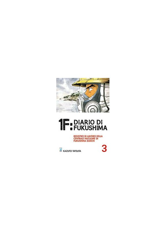 1F: DIARIO DI FUKUSHIMA  N.3