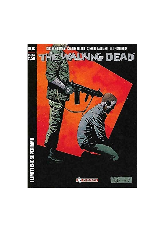 THE WALKING DEAD ECONOMICO I LIMITI CHE SUPERIAMO N.58