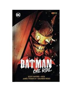 IL BATMAN CHE RIDE (VOLUME UNICO)