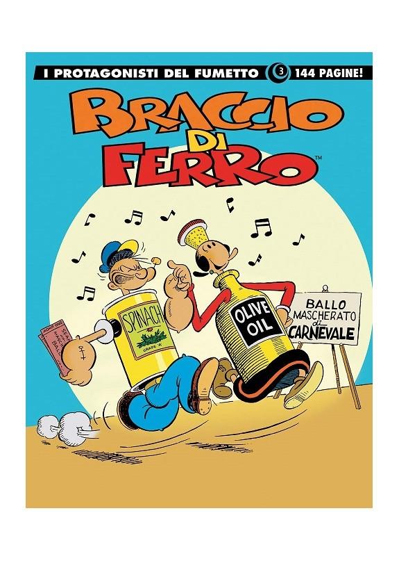 Braccio Di Ferro. I Capolavori Del Fumetto Italiano n.3