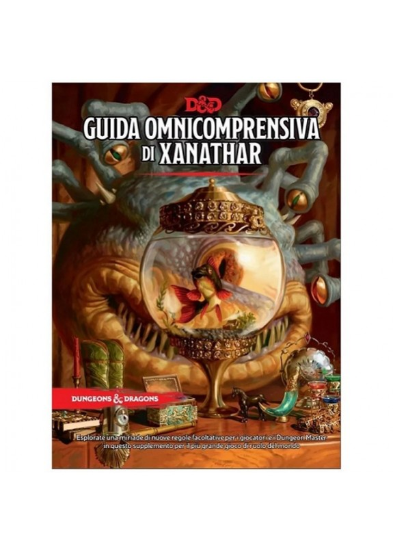 DUNGEONS & DRAGONS 5a Edizione - GUIDA OMNICOMPRENSIVA DI XANATHAR