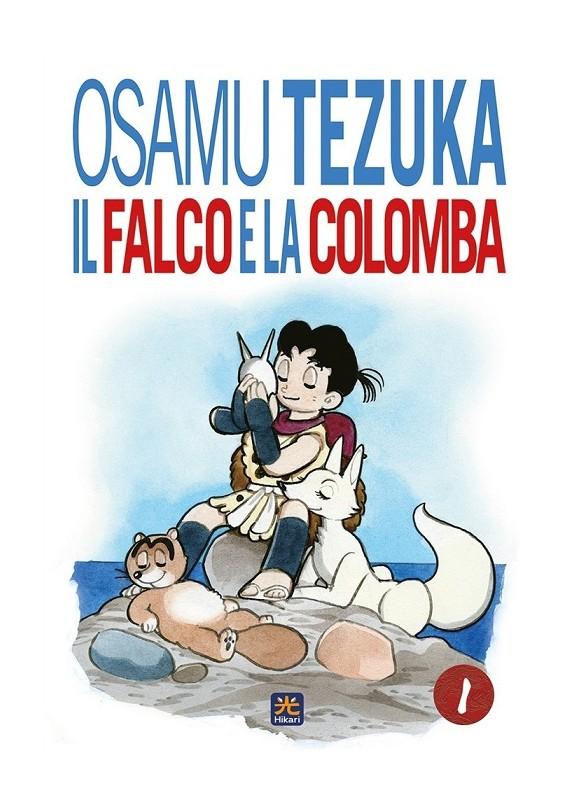 OSAMU TEZUKA - IL FALCO E LA COLOMBA N.1