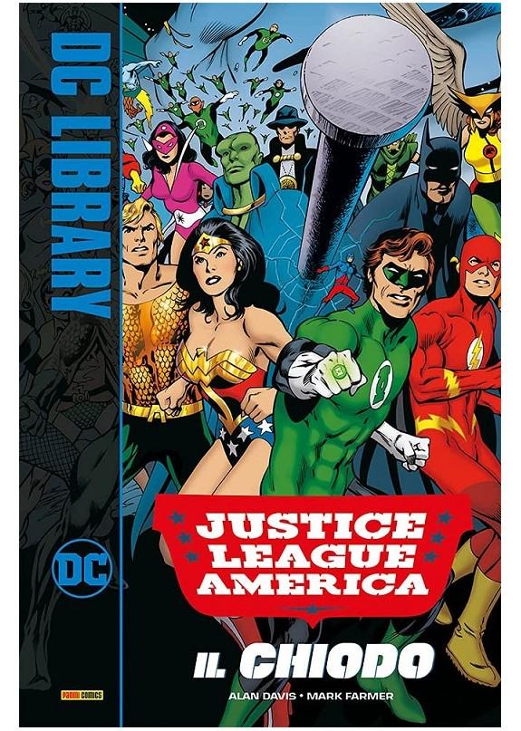JUSTICE LEAGUE AMERICA IL CHIODO (VOLUME UNICO)